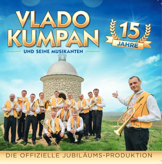 Vlado Kumpan und seine Musikanten - 15 Jahre