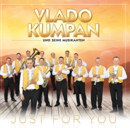 Vlado Kumpan und seine Musikanten - Just for you